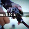 DAIWA Project T 2016 EPISODE6 视频解说